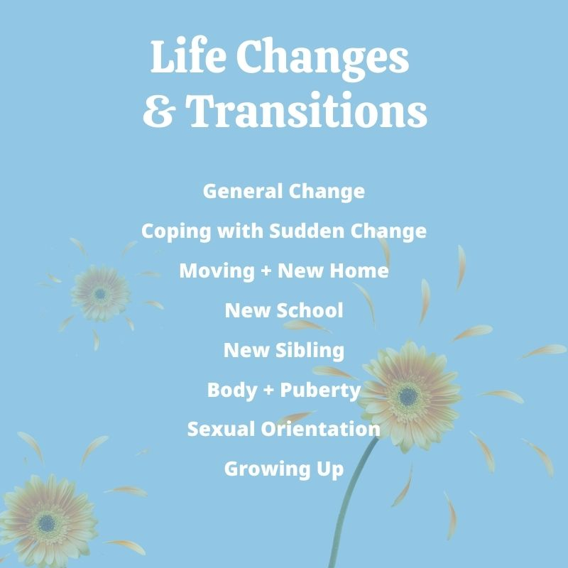 Children's Books with Life Changes and Transition Themes